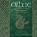Celtic Inspirations: Essential Meditations and Texts (Inspirations)