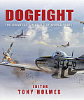Dogfight The Greatest Air Duels...
