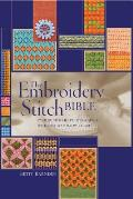 Embroidery Stitch Bible Over 200 Stitches Photographed with Easy to Follow Charts