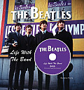 Beatles Life with the Band
