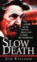 Slow Death Cover