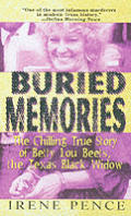 Buried Memories The Chilling True Story