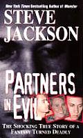 Partners in Evil: The Shocking True Story of a Fantasy Turned Deadly Cover