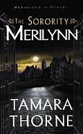 Merilynn The Sorority