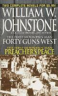 40 Guns West/Preacher's Peace by William W. Johnstone