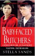 Baby Faced Butchers