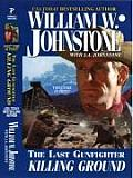 Last Gunfighter Killing Ground