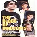 Blood of Innocents The True Story of Multiple Murder in West Memphis Arkansas