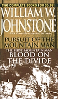 Blood Pursuit Of The Mountain Man The