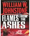 Ashes #18: Flames From The Ashes by William W. Johnstone