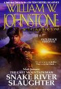 Snake River Slaughter: Matt Jensen: The Last Mountain Man