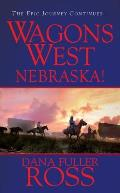 Wagon's West #02: Nebraska!