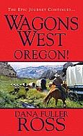 Wagons West Oregon