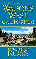 California Wagons West 6