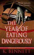 The the Year of Eating Dangerously (Mallory Caine, Zombie at Law) #2