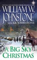A Big Sky Christmas by William W. Johnstone