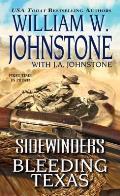 Bleeding Texas (Sidewinders) by William W. Johnstone