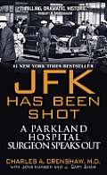 JFK Has Been Shot