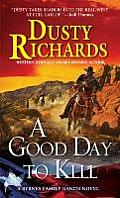 A Good Day to Kill (Byrnes Family Ranch Novels)