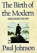 The Birth of the Modern, Part 1