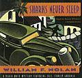 Sharks Never Sleep: A Black Mask Mystery Featuring Erle Stanley Gardner