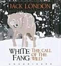 Jack London White Fang The Call of the Wild