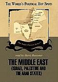 The Middle East: Israel, Palestine, and the Arab States