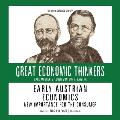 Early Austrian Economics: Knowledge Products