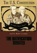 The Ratification Debates: The U.S. Constitution