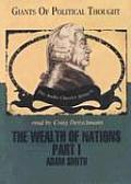 The Wealth of Nations Part 1: Adam Smith