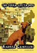 The Terra-Cotta Dog: An Inspector Montalbano Mystery
