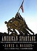 American Spartans: The US Marines: A Combat History from Iwo Jima to Iraq