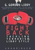 Fight Back!: Tackling Terrorism, Liddy Style