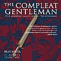 The Compleat Gentleman: The Modern Man's Guide to Chivalry