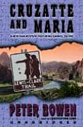 Cruzatte and Maria: A Gabriel Du Pre Mystery