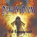 The Dragon's Doom: A Band of Four Novel