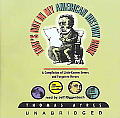 That S Not in My American History Book: A Compilation of Little-Known Events and Forgotten Heroes