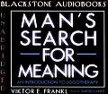 Mans Search For Meaning Unabridged