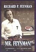 Surely You Re Joking, Mr. Feynman!: Adventures of a Curious Character