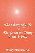 The Changed Life and the Greatest Thing in the World