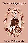 Florence Nightingale: The Angel of the Crimea