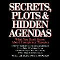 Secrets, Plots, and Hidden Agendas: What You Don't Know about Conspiracy Theories
