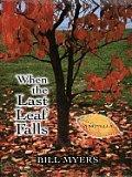 When the Last Leaf Falls (Thorndike Inspirational)