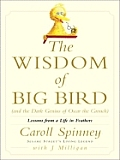 The Wisdom of Big Bird & the Dark Genius of Oscar the Grouch (Thorndike Nonfiction)
