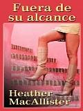 Fuera de Su Alcance (Out of Her Reach)