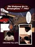 Watsons Go To Birmingham-1963 (95 Edition)