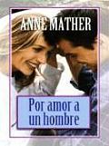 Por Amor a Un Hombre (for Loving a Man)
