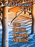 The Burnt Orange Sunrise (Large Print)