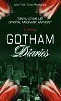 Gotham Diaries (Large Print)