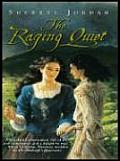 The Raging Quiet